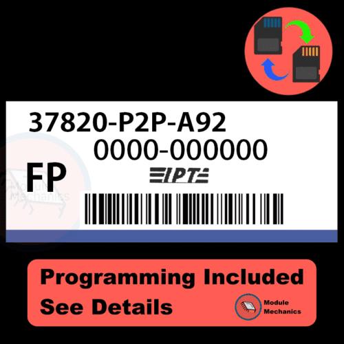 37820-P2P-A92 ECU with PROGRAMMING - VIN & Security | Honda Civic | ECM PCM Engine Control Computer OEM