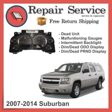 2007-2014 Chevrolet Suburban Gauge Cluster Repair Service